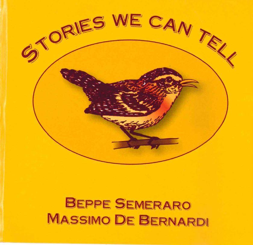Beppe Semeraro e Massimo De Bernardi -Stories we can tell